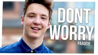 MADCON - DON'T WORRY (feat. Ray Dalton) PARODIE