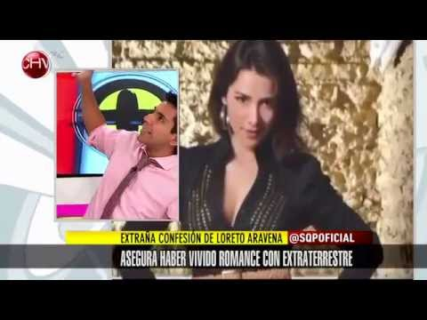 Loreto Aravena asegura haber tenido romance con extraterrestre  SQP