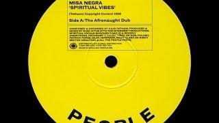 Misa Negra — Spiritual Vibes (Original Reprise)