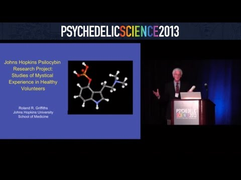 Johns Hopkins Psilocybin Research Project - Roland Griffiths