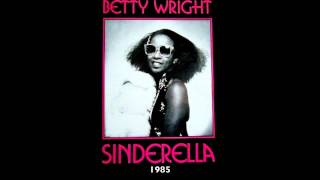 Betty Wright - Sinderella (Single Version)