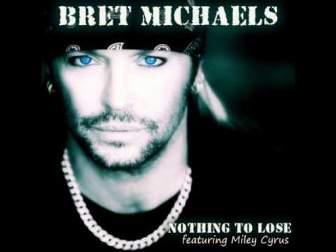 Bret Michaels ft. Miley Cyrus - Nothing To Lose