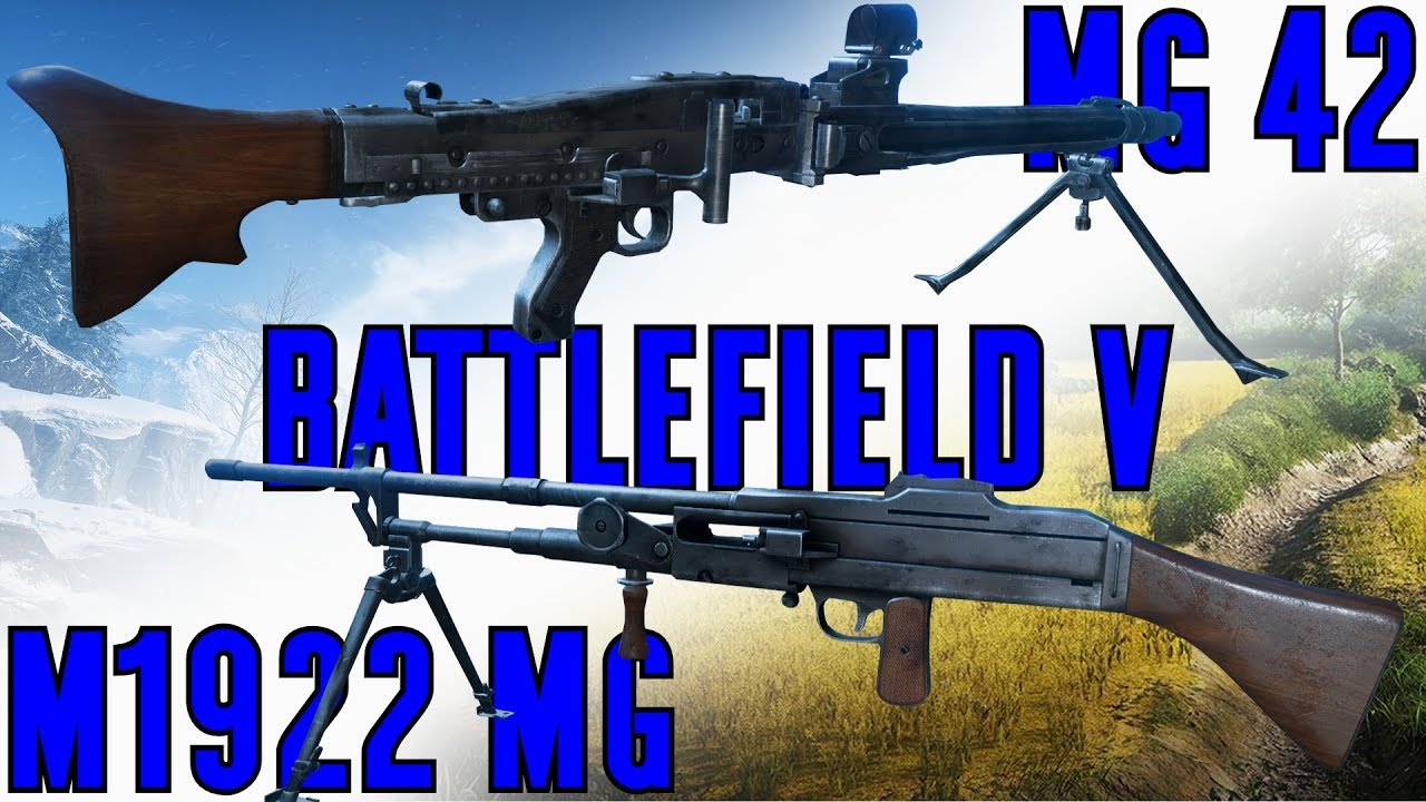 Weapon Comparison MG 42 & M1922 MG - Battlefield V