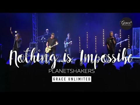 Nothing is Impossible  Planetshakers   Bethel Church