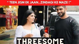 Delhi Reacts on THREESOME | Public Hai Ye Sab Janti Hai | JM  Jeheranium