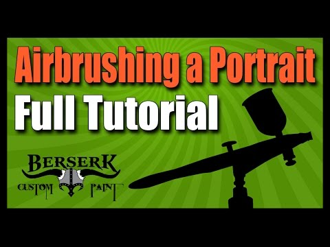 Airbrushing A Portrait - Full Tutorial