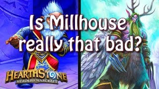 Hearthstone - Is Millhouse Manastorm any good?