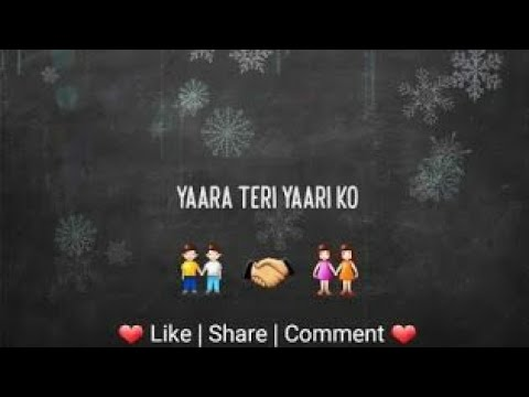yaara-teri-yaari-whatsapp-status- -friends-forever-status- -friendship-status