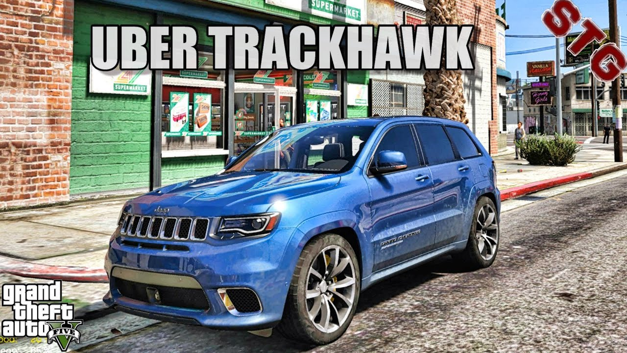 Uber Jeep Grand Cherokee Trackhawk Gta 5 Niko Real Life Mods Youtube
