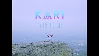 KARI - Talk To Me (Official Video)