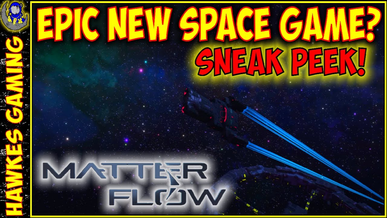 New Epic Procedural Generated Space Exploration Game in Development - Matter Flow - Sneak Peek