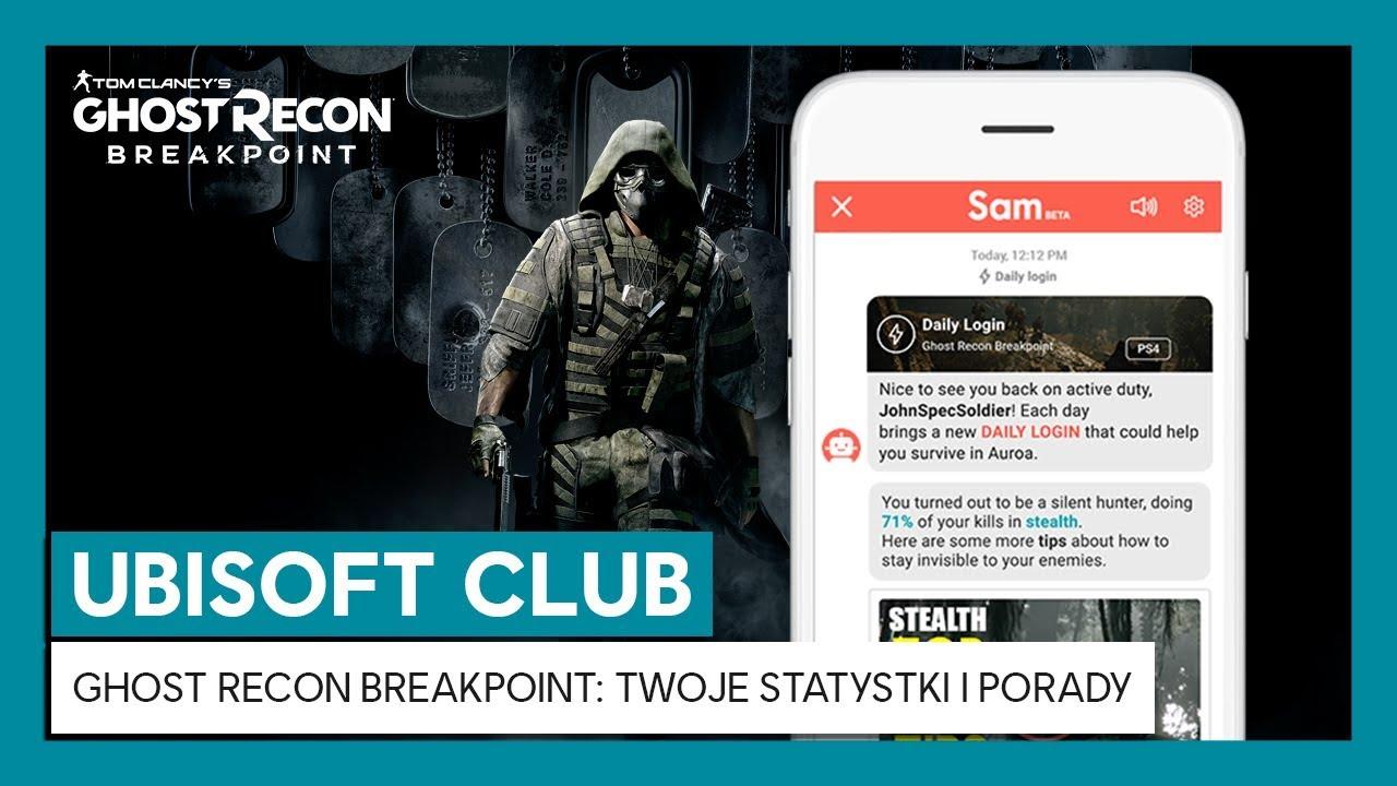 UBISOFT CLUB DAILY LOGIN: Twój postęp w grze i porady dla Ghost Recon Breakpoint