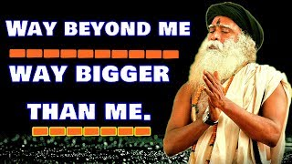 His presence  is the most dominant within me! - Sadhguru about his GURU