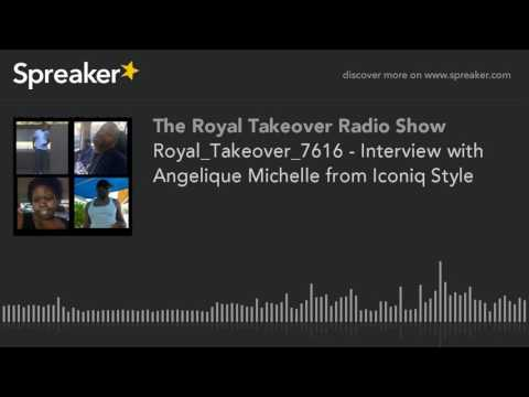 Royal_Takeover_7616 - Interview with Angelique Michelle from Iconiq Style (part 2 of 5, made with Sp