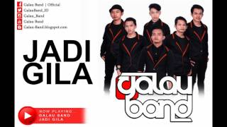Video Galau Band - Jadi Gila (Official Lyrics Video) download MP3, 3GP, MP4, WEBM, AVI, FLV Desember 2017