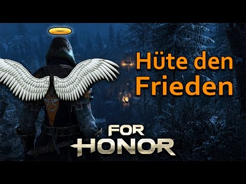 For Honor Gameplay German #24 - Hüte den Frieden - Lets Play For Honor
