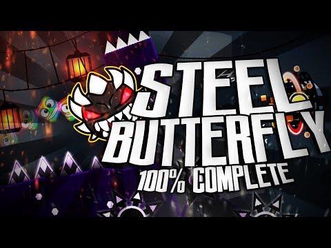 STEEL BUTTERFLY 100% Complete [DEMON] - by Skyturtle - Geometry Dash [2.1]