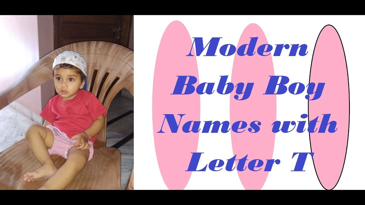 Modern Baby Boy Names with Letter T   YouTube