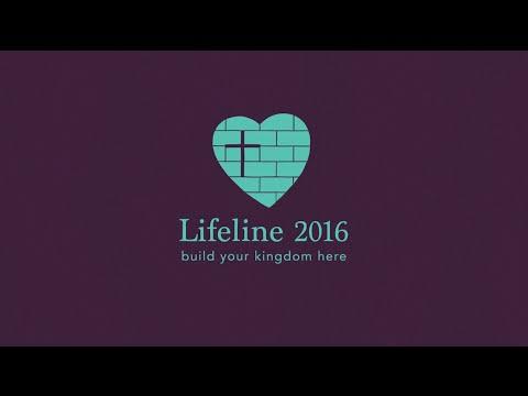 WNZR Lifeline 2016 - Build Your Kingdom Here