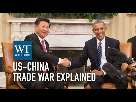The US-China trade war explained | World Finance