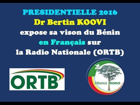 BENIN : Présidentielle 2016 - DR BERTIN KOOVI SUR LA RADIO NATIONALE ORTB (Version française)