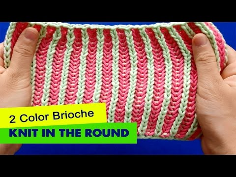 2 Color Brioche Knitting In The Round Youtube