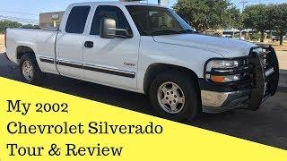 My 2002 Chevrolet Silverado Tour & Review