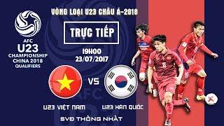 FULL | U23 VIỆT NAM vs U23 HÀN QUỐC | U23 VIỆT NAM CHÍNH THỨC GIÀNH QUYỀN DỰ VCK 2018