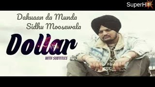 Dollar -Sidhu Moosewala (FULL SONG) ; Dakuaan da munda