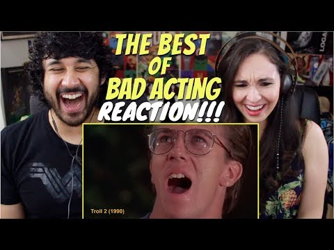 The Best Of BAD ACTING - REACTION!!!