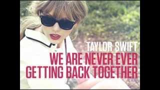 Taylor Swift - We Are Never Ever Getting Back Together Karaoke Instrumental