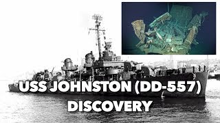 USS Johnston (DD-557) Discovery - Latest Footage