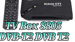Android TV BOX приставка   S805    функция DVB-T2 распаковка и обзор.