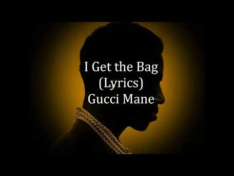 Gucci Mane Ft. Migos - I Get The Bag (Lyric Video)