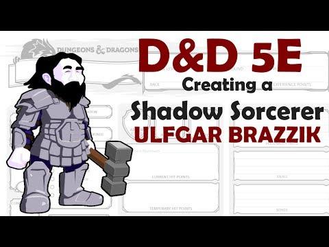 D&D 5E Shadow Sorcerer Character Build – Ulfgar Brazzik