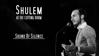 Shulem - Sound of Silence (Live)