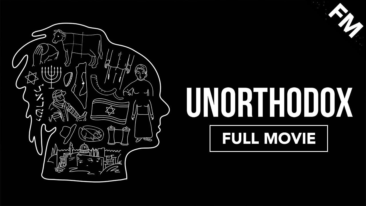 Download Unorthodox (FULL MOVIE)
