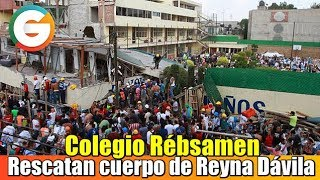 Rescatan cuerpo en Colegio Rébsamen ; Suman 320 fallecidos por Sismo #FuerzaMéxico