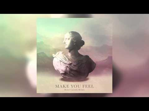 Alina Baraz & Galimatias - Make You Feel (Hotel Garuda Remix) [Cover Art]