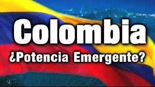 ¿Es Colombia Una Potencia Emergente? LOS DATOS QUE NO CONOCIAS