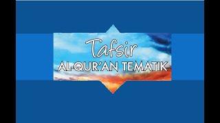 Tafsir Al Quran Tematik Departemen Agama RI