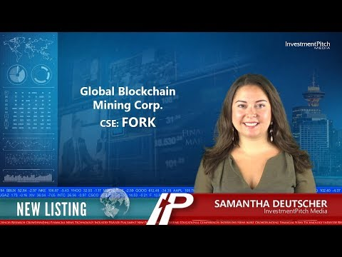 Global Blockchain Mining Corp. (CSE:FORK) New Listing