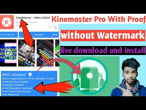 kinemaster pro download free without watermarl with live proof | acmarket | kinemaster.com|versatile