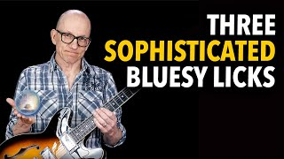 3 Sophisticated Blues Licks - sweet ideas for expanding your blues vocabulary - YL01