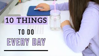 10 things you should do everyday in 2019! hey guys! today i'm showing guys need to daily 2019. these are healthy habits can build...