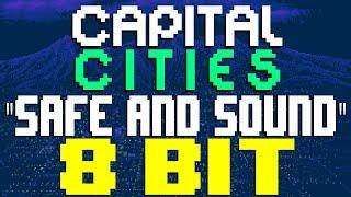 Скачать Safe And Sound 8 Bit Tribute To Capital Cities 8 Bit Universe