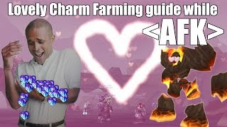 Guide - Fast Lovely Charms while AFK (6.0.3)