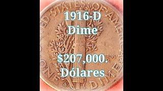 1916-D Dime Mercury // $207,000. Dólares