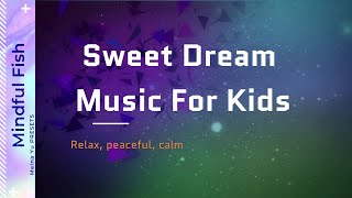 💖30Min Sleep Music for Kids:Calming Sleep Music, Relaxing Music for Sleeping- 2019NEW