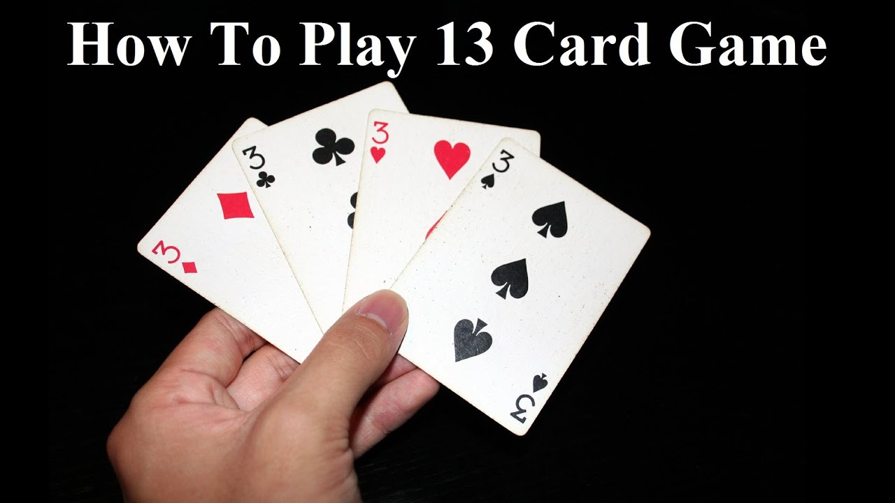 How to Play the Card Game 13